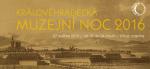 Královéhradecká muzejní noc 2016, Autor: archiv Muzea východních Čech